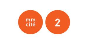 MM Cité 2